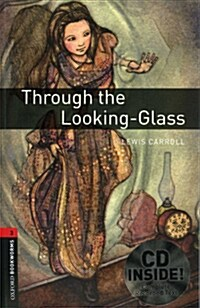Oxford Bookworms Library: Level 3:: Through the Looking-Glass audio CD pack (Package)