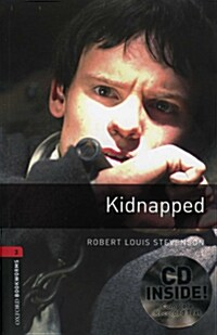 Oxford Bookworms Library: Level 3:: Kidnapped audio CD pack (Package)