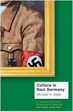 Culture in Nazi Germany (Paperback)