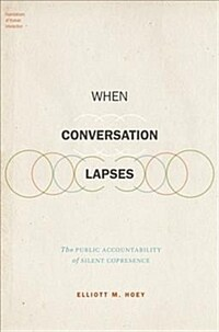 When conversation lapses : the public accountability of silent copresence