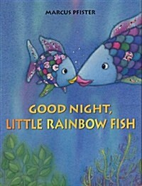 Good Night, Little Rainbow Fish (Paperback)