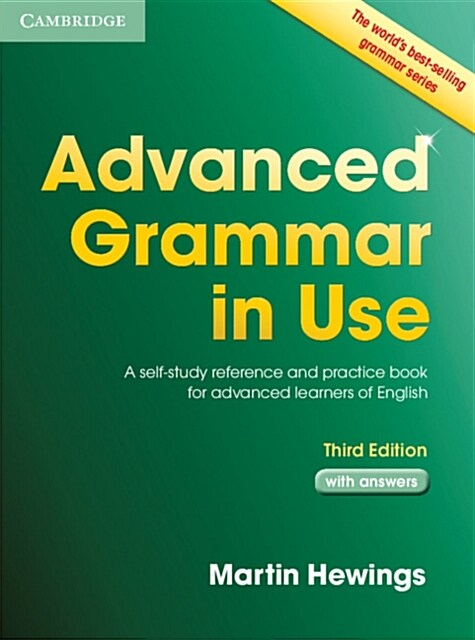 Advanced Grammar in Use with Answers : A Self-Study Reference and Practice Book for Advanced Learners of English (Paperback, 3 Revised edition)