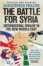 The Battle for Syria: International Rivalry in the New Middle East (Paperback)