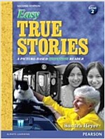 Easy True Stories: A Picture-Based Beginning Reader (Level 2) (Paperback, 2, Revised)