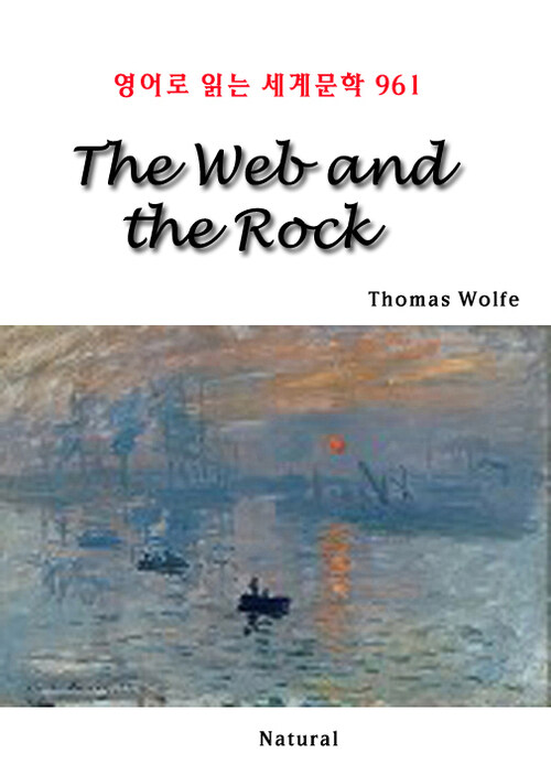 The Web and the Rock - 영어로 읽는 세계문학 961