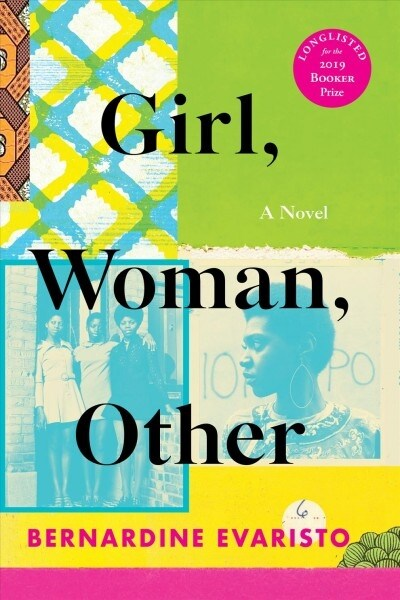 Girl, Woman, Other: A Novel (Booker Prize Winner) (Hardcover)