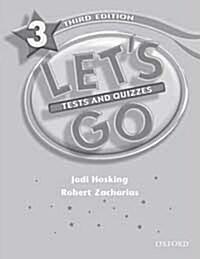 Lets Go: 3: Tests & Quizzes (Paperback)