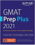 GMAT Prep Plus 2021: 6 Practice Tests + Proven Strategies + Online + Mobile (Paperback)