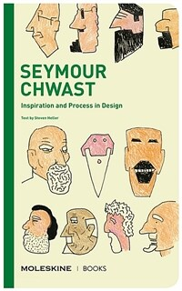 Seymour Chwast: Inspiration and Process in Design (Hardcover)