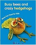 More Fun Food For Kids