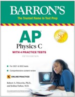 AP Physics C: With 4 Practice Tests (Paperback, 5)