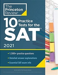 10 Practice Tests for the Sat, 2021: Extra Prep to Help Achieve an Excellent Score (Paperback)