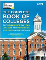 The Complete Book of Colleges, 2021: The Mega-Guide to 1,349 Colleges and Universities (Paperback)