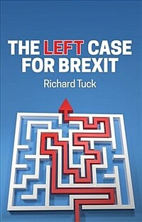 The left case for Brexit : reflections on the current crisis