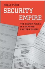 Security Empire: The Secret Police in Communist Eastern Europe (Hardcover)