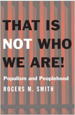 That Is Not Who We Are! : Populism and Peoplehood (Hardcover)