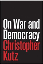 ON WAR AND DEMOCRACY (Paperback)
