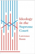 IDEOLOGY IN THE SUPREME COURT (Paperback)