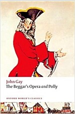 The Beggar's Opera and Polly (Paperback)