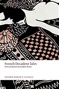 French Decadent Tales (Paperback)