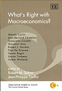 Whats Right With Macroeconomics? (Paperback)