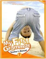 My First Grammar 1 : Teacher's Manual (Paperback)