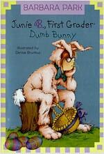 Junie B. Jones #27: First Grader: Dumb Bunny [With Junie B. Easter] (Paperback, 27)