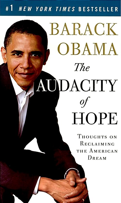 The Audacity of Hope: Thoughts on Reclaiming the American Dream (Mass Market Paperback)