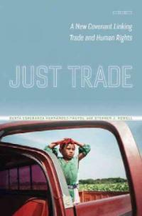 Just trade : a new covenant linking trade and human rights