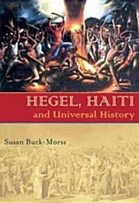 Hegel, Haiti, and Universal History (Paperback)
