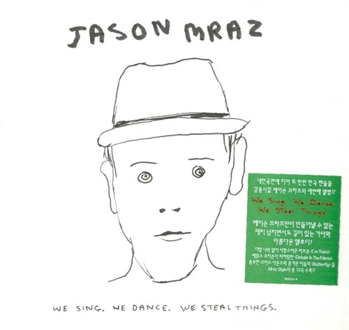 Jason Mraz - We Sing. We Dance. We Steal Things