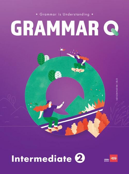 Grammar Q Intermediate 2