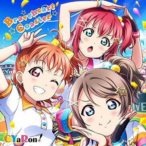 スマ-トフォン向けアプリ『ラブライブ! スク-ルアイドルフェスティバル』コラボシングル「Braveheart Coaster」/CYaRon!