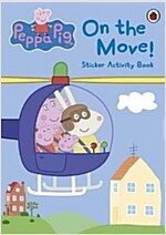 Peppa Pig: On the Move! Sticker Activity Book (Paperback)