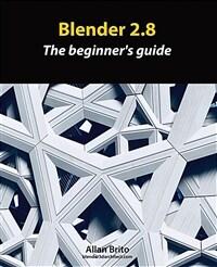 Blender 2.8 : the beginner's guide