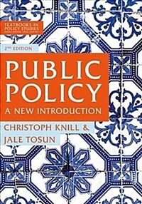 Public policy : a new introduction / 2nd ed