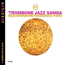 [수입] Bob Brookmeyer - Trombone Jazz Samba + Samba Para Dos