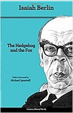 The Hedgehog and the Fox: An Essay on Tolstoy's View of History - Second Edition (Paperback, 2, Revised)