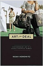 Art of the Deal: Contemporary Art in a Global Financial Market (Paperback, Revised)