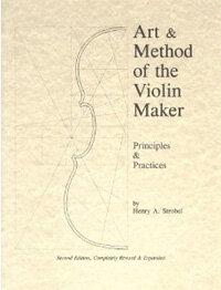 Art & Method of the Violin Maker (Paperback)