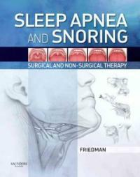 Sleep apnea and snoring : surgical and non-surgical therapy