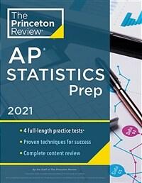 Princeton Review AP Statistics Prep, 2021: 4 Practice Tests + Complete Content Review + Strategies & Techniques (Paperback)