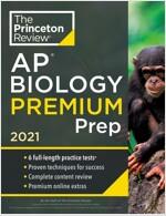 Princeton Review AP Biology Premium Prep, 2021: 6 Practice Tests + Complete Content Review + Strategies & Techniques (Paperback)