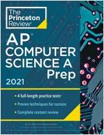 Princeton Review AP Computer Science a Prep, 2021: 4 Practice Tests + Complete Content Review + Strategies & Techniques (Paperback)