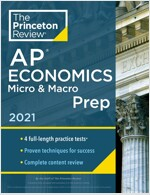 Princeton Review AP Economics Micro & Macro Prep, 2021: 4 Practice Tests + Complete Content Review + Strategies & Techniques (Paperback)