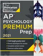 Princeton Review AP Psychology Premium Prep, 2021: 5 Practice Tests + Complete Content Review + Strategies & Techniques (Paperback)
