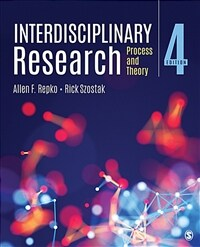 Interdisciplinary research : process and theory / 4th ed