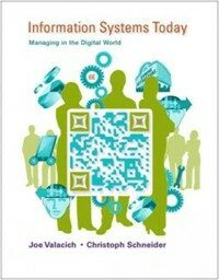 Information systems today : managing in the digital world 6th ed