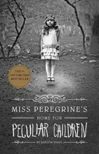 Miss Peregrine's Home for Peculiar Children (Paperback, Reprint)
