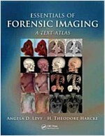 Essentials of Forensic Imaging: A Text-Atlas (Hardcover)